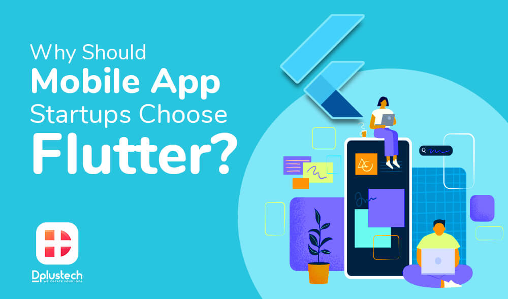 Why-Should-Mobile-App-Startups-Choose-Flutter